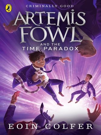 Eoin Colfer: Artemis fowl and the time paradox : Artemis fowl series, book 6