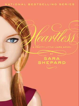 Sara Shepard: Heartless : Pretty Little Liars Series, Book 7