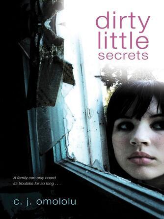 C. J. Omololu: Dirty little secrets