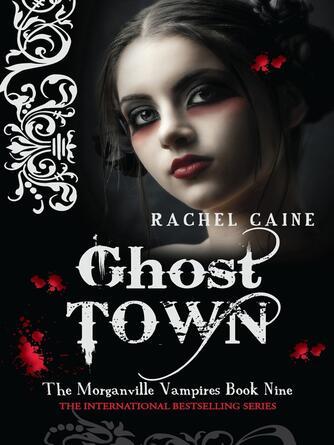 Rachel Caine: Ghost town