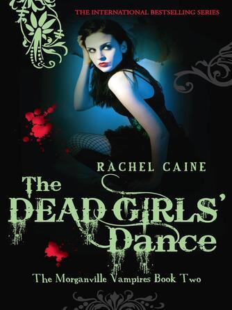 Rachel Caine: The dead girls' dance
