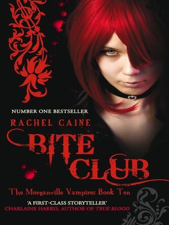 Rachel Caine: Bite club