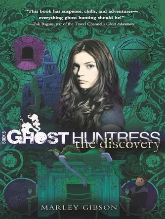 Marley Gibson: The discovery : Ghost Huntress Series, Book 5