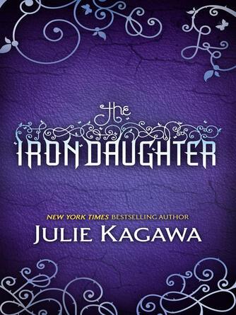 Julie Kagawa: The iron daughter : The Iron Fey Series, Book 2