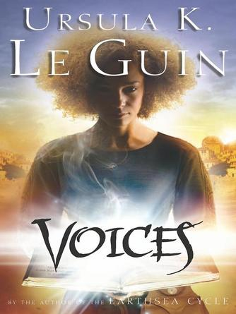 Ursula K. Le Guin: Voices : Annals of the Western Shore Series, Book 2