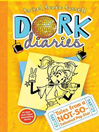 Rachel Renée Russell: Tales from a not-so-talented pop star : Dork diaries series, book 3