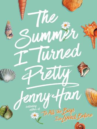 Jenny Han: The summer i turned pretty : The Summer I Turned Pretty Series, Book 1