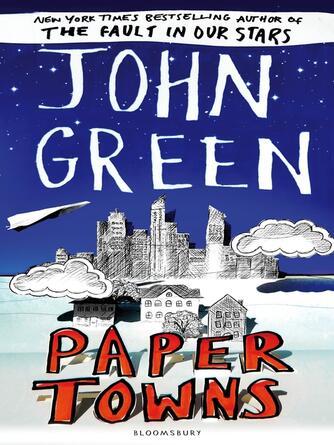 John Green: Paper towns
