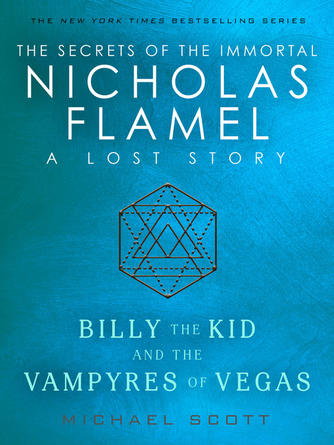 Michael Scott: Billy the kid and the vampyres of vegas : The Secrets of the Immortal Nicholas Flamel Series, Book 5.5