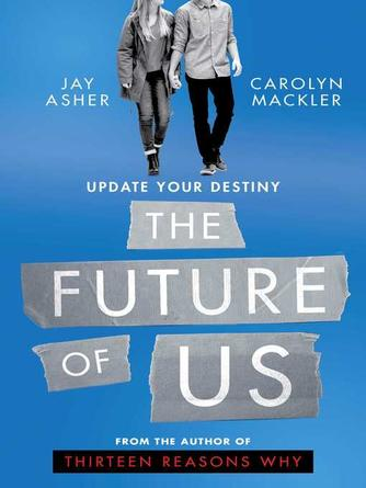 Jay Asher: The future of us