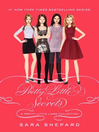 Sara Shepard: Pretty little secrets : Pretty Little Liars Series, Book 4.5