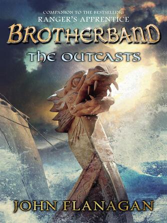 John Flanagan: The outcasts : Brotherband Chronicles, Book 1