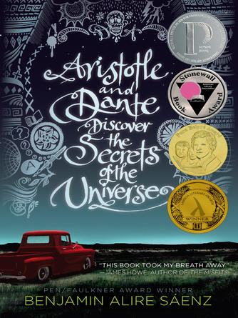 Benjamin Alire S©Łenz: Aristotle and dante discover the secrets of the universe