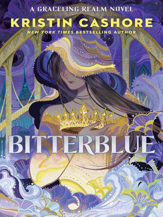 Kristin Cashore: Bitterblue : Seven Kingdoms Trilogy, Book 3