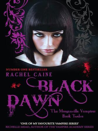 Rachel Caine: Black dawn