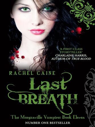 Rachel Caine: Last breath