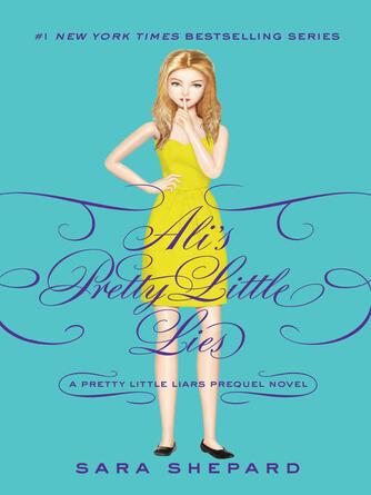 Sara Shepard: Ali's pretty little lies : Pretty Little Liars Series, Book 0.5