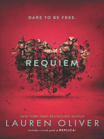Lauren Oliver: Requiem : Delirium Series, Book 3
