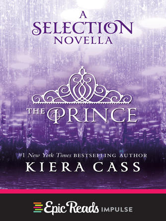 Kiera Cass: The prince : The Selection Series, Book 0.25