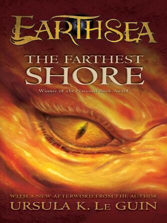 Ursula  K. Le Guin: The farthest shore : Earthsea Series, Book 3
