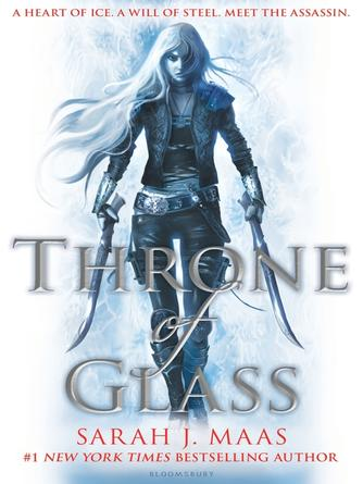 Sarah J. Maas: Throne of glass : Throne of Glass Series, Book 1