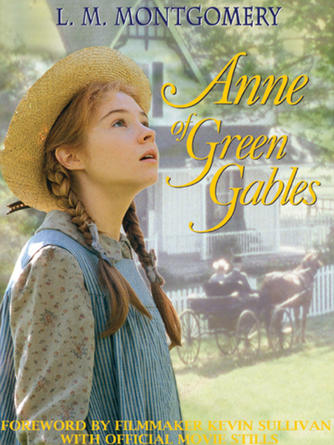 L. M. Montgomery: Anne of green gables : Anne of Green Gables Series, Book 1