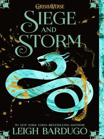 Leigh Bardugo: Siege and storm : The Grisha Trilogy, Book 2