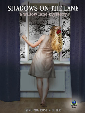 Virginia Rose Richter: Shadows on the lane : The Willow Lane Mystery Series, Book 3