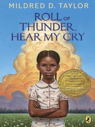 Mildred D. Taylor: Roll of thunder, hear my cry