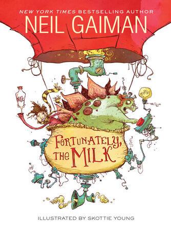 Neil Gaiman: Fortunately, the milk