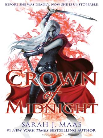 Sarah J. Maas: Crown of midnight : Throne of Glass Series, Book 2