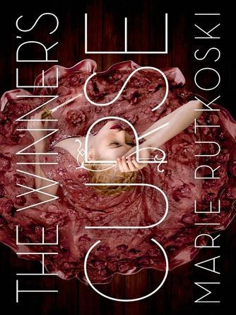 Marie Rutkoski: The winner's curse : The Winner's Trilogy, Book 1
