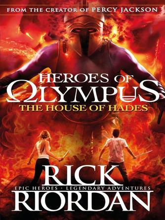 Rick Riordan: The house of hades : The Heroes of Olympus Series, Book 4