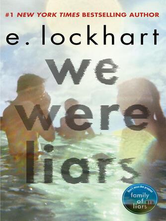 E Lockhart: We were liars