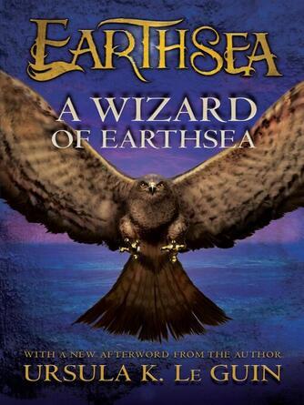 Ursula K. Le Guin: A wizard of earthsea : Earthsea Cycle, Book 1