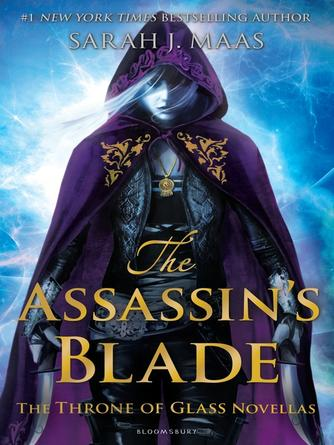 Sarah J. Maas: The assassin's blade : The Throne of Glass Novellas