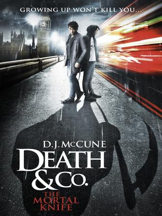 D. J. McCune: The mortal knife : Death & Co. Series, Book 2