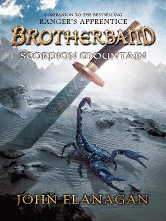 John Flanagan: Scorpion mountain : Brotherband Chronicles, Book 5