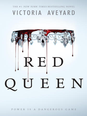 Victoria Aveyard: Red queen : Red Queen Series, Book 1