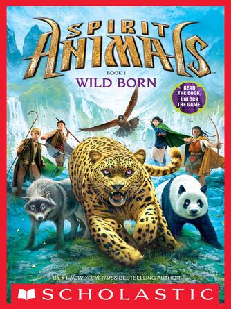 Brandon Mull: Wild born : Spirit Animals Series, Book 1