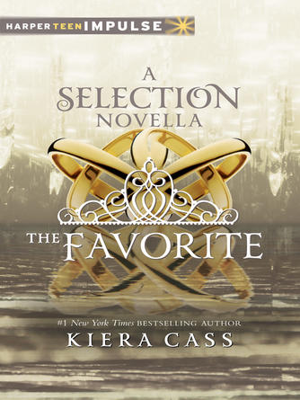 Kiera Cass: The favorite : The Selection Series, Book 2.75