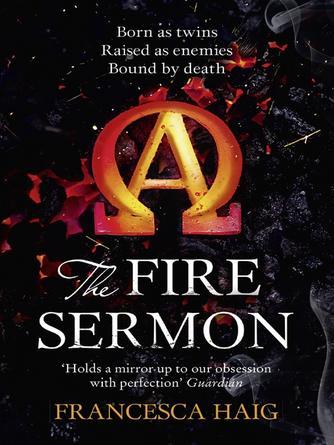Francesca Haig: The fire sermon : The Fire Sermon Series, Book 1
