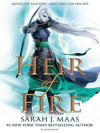 Sarah J. Maas: Heir of fire : Throne of Glass Series, Book 3