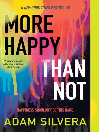 Adam Silvera: More happy than not