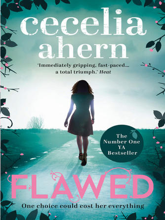 Cecelia Ahern: Flawed : Flawed Series, Book 1