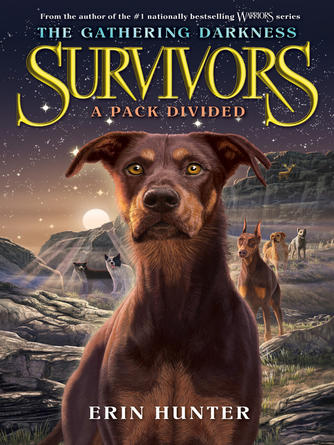 Erin Hunter: A pack divided : Survivors: The Gathering Darkness Series, Book 1