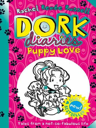 Rachel Renee Russell: Puppy love : Dork Diaries Series, Book 10