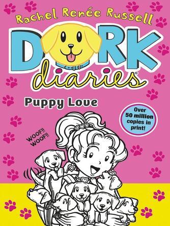 Rachel Renee Russell: Puppy love : Dork Diaries Series, Book 10