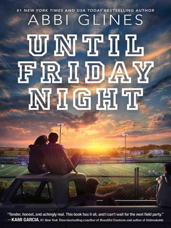 Abbi Glines: Until friday night : Field Party Series, Book 1