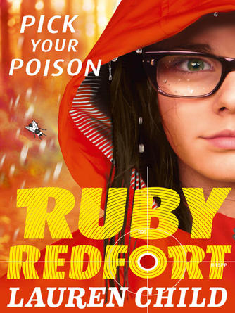 Lauren Child: Pick your poison : Ruby Redfort Series, Book 5